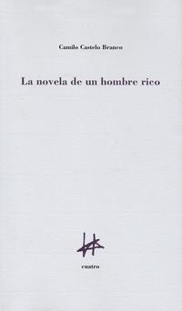 Libro LA NOVELA DE UN HOMBRE RICO