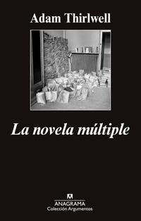Libro LA NOVELA MÚLTIPLE