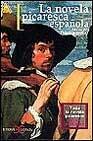 Libro LA NOVELA PICARESCA ESPAÑOLA