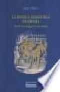 Libro LA NOVELA ROMANTICA ESPAÑOLA: ENTRE LIBRO DE CABALLERIAS Y NOVELA MODERNA