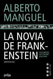 Libro LA NOVIA DE FRANKENSTEIN: JAMES WHALE = THE BRIDE OF FRANKESTEIN