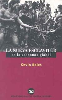 Libro LA NUEVA ESCLAVITUD EN LA ECONOMIA GLOBAL