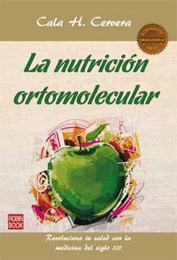 Libro LA NUTRICION ORTOMOLECULAR