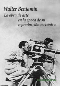 Libro LA OBRA DE ARTE EN LA EPOCA DE SU REPRODUCCION MECANICA