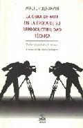 Libro LA OBRA DE ARTE EN LA EPOCA DE SU REPRODUCTIBILIDAD TECNICA, URTE XT