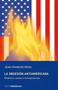 Libro LA OBSESION ANTIAMERICANA