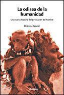 Libro LA ODISEA DE LA HUMANIDAD: UNA NUEVA EVOLUCION DE LA RAZA HUMANA