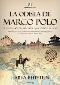 Libro LA ODISEA DE MARCO POLO: TRAS LOS PASOS DEL MERCADER QUE CAMBIO E L MUNDO