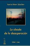 Libro LA OLEADA DE LA DESESPERACIÓN