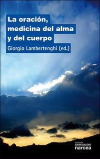 Libro LA ORACION, MEDICINA DEL ALMA Y DEL CUERPO
