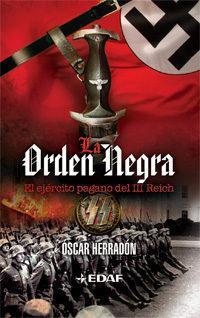Libro LA ORDEN NEGRA: EL EJERCITO PAGANO DEL III REICH