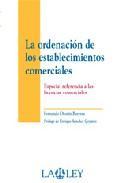 Libro LA ORDENACION DE LOS ESTABLECIMIENTOS COMERCIALES