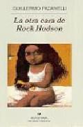 Libro LA OTRA CARA DE ROCK HUDSON