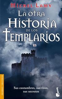 Libro LA OTRA HISTORIA DE LOS TEMPLARIOS