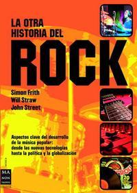 Libro LA OTRA HISTORIA DEL ROCK