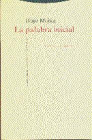 Libro LA PALABRA INICIAL: LA MITOLOGIA DEL POETA EN LA OBRA DE HEIDEGGE R