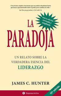 LA PARADOJA | JAMES C. HUNTER