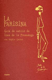 Libro LA PARISINA: GUIA DEL ESTILO