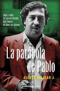 Libro LA PARÁBOLA DE PABLO ESCOBAR