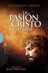 Libro LA PASION DE CRISTO EN EL CINE