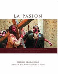 Libro LA PASION DE CRISTO: LIBRO DE FOTOGRAFIAS DE LA PELICULA