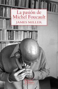 Libro LA PASION DE MICHEL FOUCAULT