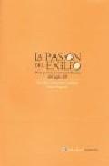Libro LA PASION DEL EXILIO: DIEZ POETAS NORTEAMERICANAS DEL S. XX