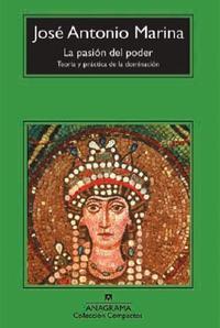 Libro LA PASION DEL PODER: TEORIA Y PRACTICA DE LA DOMINACION