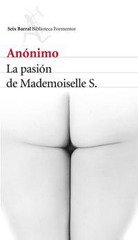 Libro LA PASIÓN DE MADEMOISELLE S.
