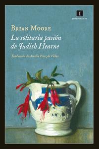 Libro LA PASIÓN SOLITARIA DE JUDITH HEARNE