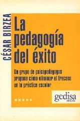 Libro LA PEDAGOGIA DEL EXITO: LA SUPERACION DEL FRACASO ESCOLAR