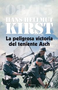Libro LA PELIGROSA VICTORIA DEL TENIENTE ASCH