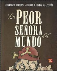 Libro LA PEOR SEÑORA DEL MUNDO