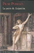 Libro LA PERRA DE ALEJANDRIA