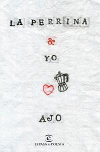 Libro LA PERRINA Y YO
