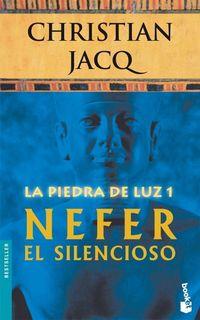 Libro NEFER EL SILENCIOSO (LA PIEDRA DE LUZ #1)