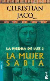 Libro LA MUJER SABIA (LA PIEDRA DE LUZ #2)