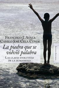 Libro LA PIEDRA QUE SE VOLVIO PALABRA: CLAVES EVOLUTIVAS DE LA HUMANIDA D
