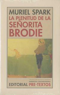 Libro LA PLENITUD DE LA SEÑORITA BRODIE