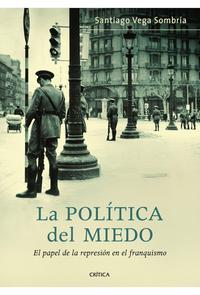 Libro LA POLITICA DEL MIEDO