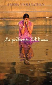 Libro LA PREDICCION DEL LIMON