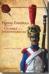 Libro LA PRENSA ESPAÑOLA DURANTE LA GUERRA DE LA INDEPENDENCIA