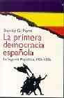 Libro LA PRIMERA DEMOCRACIA ESPAÑOLA:LA SEGUNDA REPUBLICA, 1931-1936