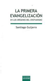 Libro LA PRIMERA EVANGELIZACION EN LOS ORIGENES