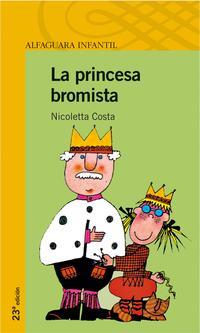 Libro LA PRINCESA BROMISTA