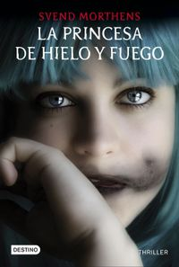 Libro LA PRINCESA DE HIELO Y FUEGO