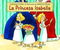 Libro LA PRINCESA ISABELLA