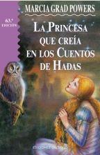 Libro LA PRINCESA QUE CREIA EN CUENTOS DE HADAS