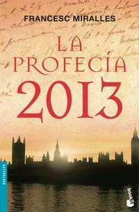 Libro LA PROFECIA 2013