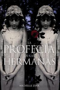 Libro LA PROFECIA DE LAS HERMANAS